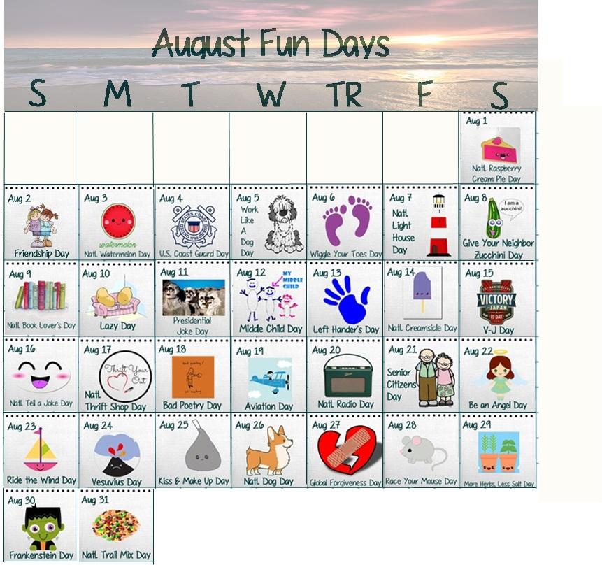 AUGUST FUN DAYS